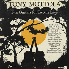 Two Guitars for Two In Love mp3 Album by Tony Mottola