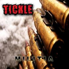 Militia mp3 Album by Tickle