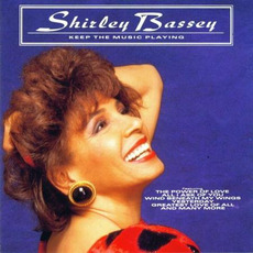 Keep the Music Playing (Re-Issue) mp3 Album by Shirley Bassey