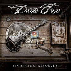 Six String Revolver mp3 Album by Dante Fox