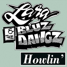 Howlin' by Lara & The Bluz Dawgz