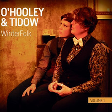 WinterFolk Vol.1 by O'Hooley & Tidow