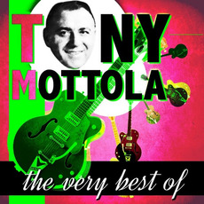 The Very Best Of mp3 Artist Compilation by Tony Mottola