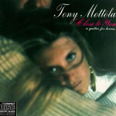 Close To You (Re-Issue) mp3 Album by Tony Mottola