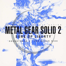 METAL GEAR SOLID 2 SONS OF LIBERTY ORIGINAL SOUNDTRACK 2: THE OTHER SIDE mp3 Soundtrack by Hibino Norihiko (日比野則彦)