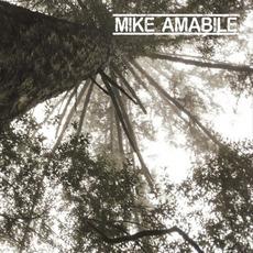 Mike Amabile mp3 Album by Mike Amabile