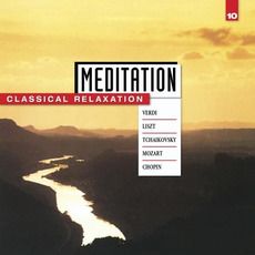 Meditation: Classical Relaxation, Volume 10 by Various Artists