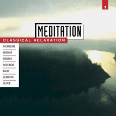 Meditation: Classical Relaxation, Volume 1 by Various Artists