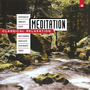 Meditation: Classical Relaxation, Volume 5