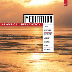 Meditation: Classical Relaxation, Volume 4 by Various Artists