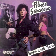 Never Look Back mp3 Album by Blues Saraceno