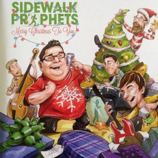 Merry Christmas to You mp3 Album by Sidewalk Prophets