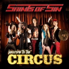 Welcome To The Circus by Saints Of Sin