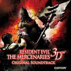 Biohazard: The Mercenaries 3D Original Soundtrack by Various Artists