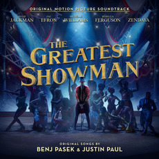 The Greatest Showman: Original Motion Picture Soundtrack by Various Artists