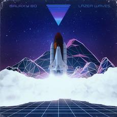 Lazer Waves mp3 Album by Galaxy 80