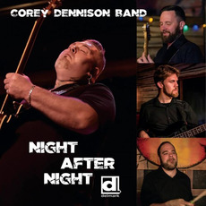 Night After Night mp3 Album by Corey Dennison Band