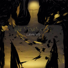 Leaves mp3 Album by Nine Stones Close