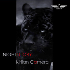 Nightglory (Deluxe Edition) by Kirlian Camera
