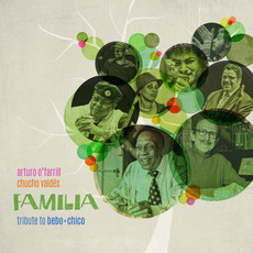 Familia Affair: Tribute To Bebo + Chico by Arturo O'Farrill & Chucho Valdés