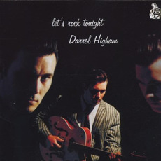Let's Rock Tonight mp3 Album by Darrel Higham