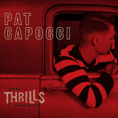 More Thrills Than Ever by Pat Capocci