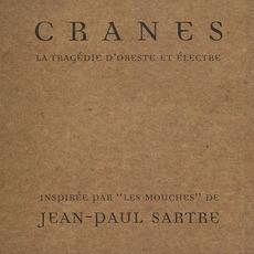 La Tragédie d'Oreste et Électre mp3 Album by Cranes