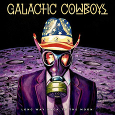 Long Way Back To The Moon by Galactic Cowboys