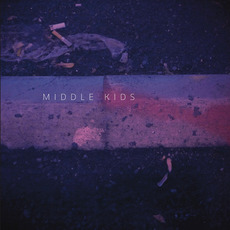 Middle Kids mp3 Album by Middle Kids