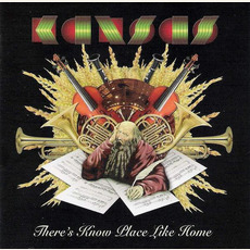 There's Know Place Like Home mp3 Live by Kansas