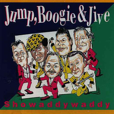 Jump, Boogie & Jive (Re-Issue) mp3 Album by Showaddywaddy