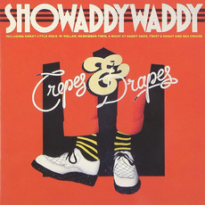 Crepes & Drapes (Re-Issue) mp3 Album by Showaddywaddy