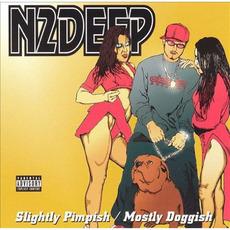 Slightly Pimpish/Mostly Doggish by N2DEEP