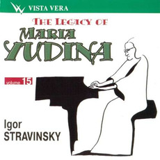 The Legacy of Maria Yudina, Volume 15 mp3 Artist Compilation by Igor Stravinsky
