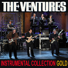 Instrumental Collection Gold mp3 Artist Compilation by The Ventures