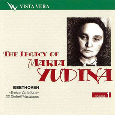 The Legacy of Maria Yudina, Volume 1 mp3 Artist Compilation by Ludwig Van Beethoven