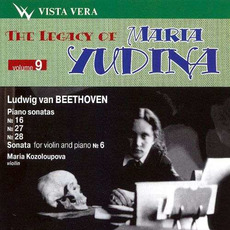 The Legacy of Maria Yudina, Volume 9 mp3 Artist Compilation by Ludwig Van Beethoven