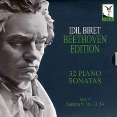 Idil Biret: Beethoven Edition - Complete Piano Sonatas, Vol. 5 mp3 Artist Compilation by Ludwig Van Beethoven