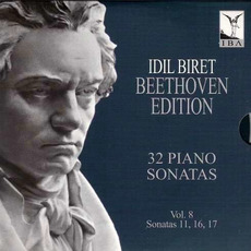 Idil Biret: Beethoven Edition - Complete Piano Sonatas, Vol. 8 mp3 Artist Compilation by Ludwig Van Beethoven
