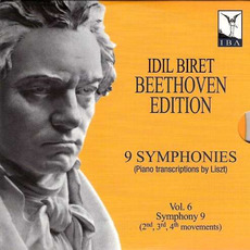Idil Biret: Beethoven Edition - Complete Symphony Transcriptions, Vol. 6 mp3 Artist Compilation by Ludwig Van Beethoven