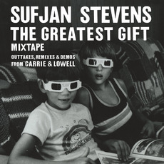 The Greatest Gift (Mixtape) by Sufjan Stevens