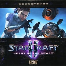 StarCraft II: Heart of the Swarm by Various Artists