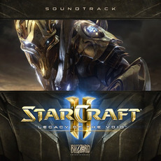 StarCraft 2: Legacy of the Void (Original Game Soundtrack) by Various Artists