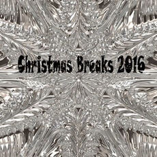 Christmas Breaks 2016 mp3 Compilation by Various Artists