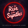 The Rise of the Synths: The Official Companion Album, EP 1