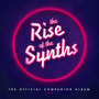 The Rise of the Synths: The Official Companion Album, EP 2