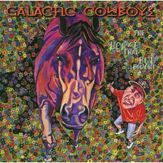 The Horse That Bud Bought mp3 Album by Galactic Cowboys