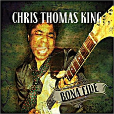 Bona Fide mp3 Album by Chris Thomas King