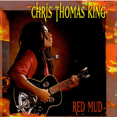 Red Mud mp3 Album by Chris Thomas King