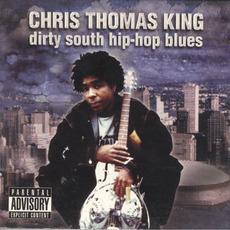 Dirty South Hip-Hop Blues mp3 Album by Chris Thomas King